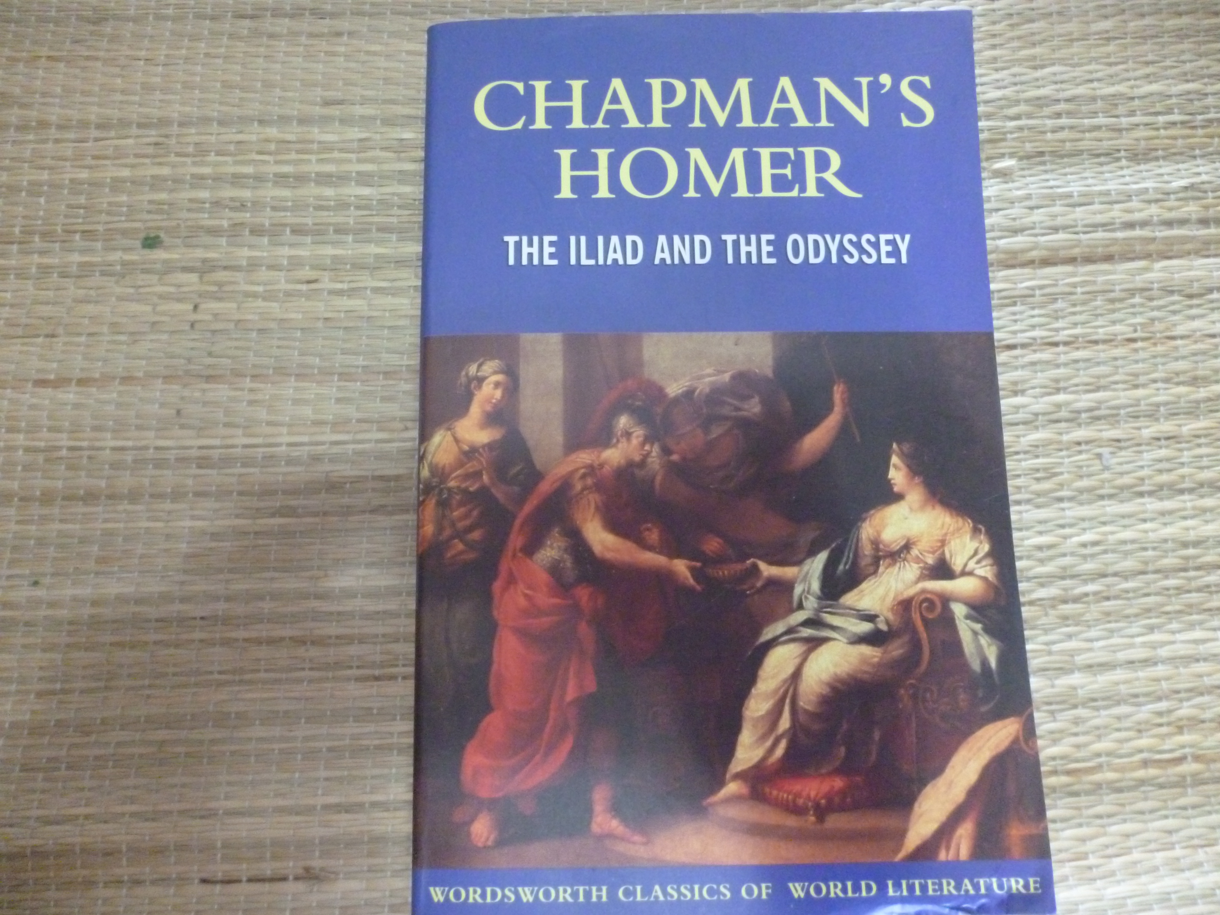 The Iliad and The Odyssey (Chapman's Homer)