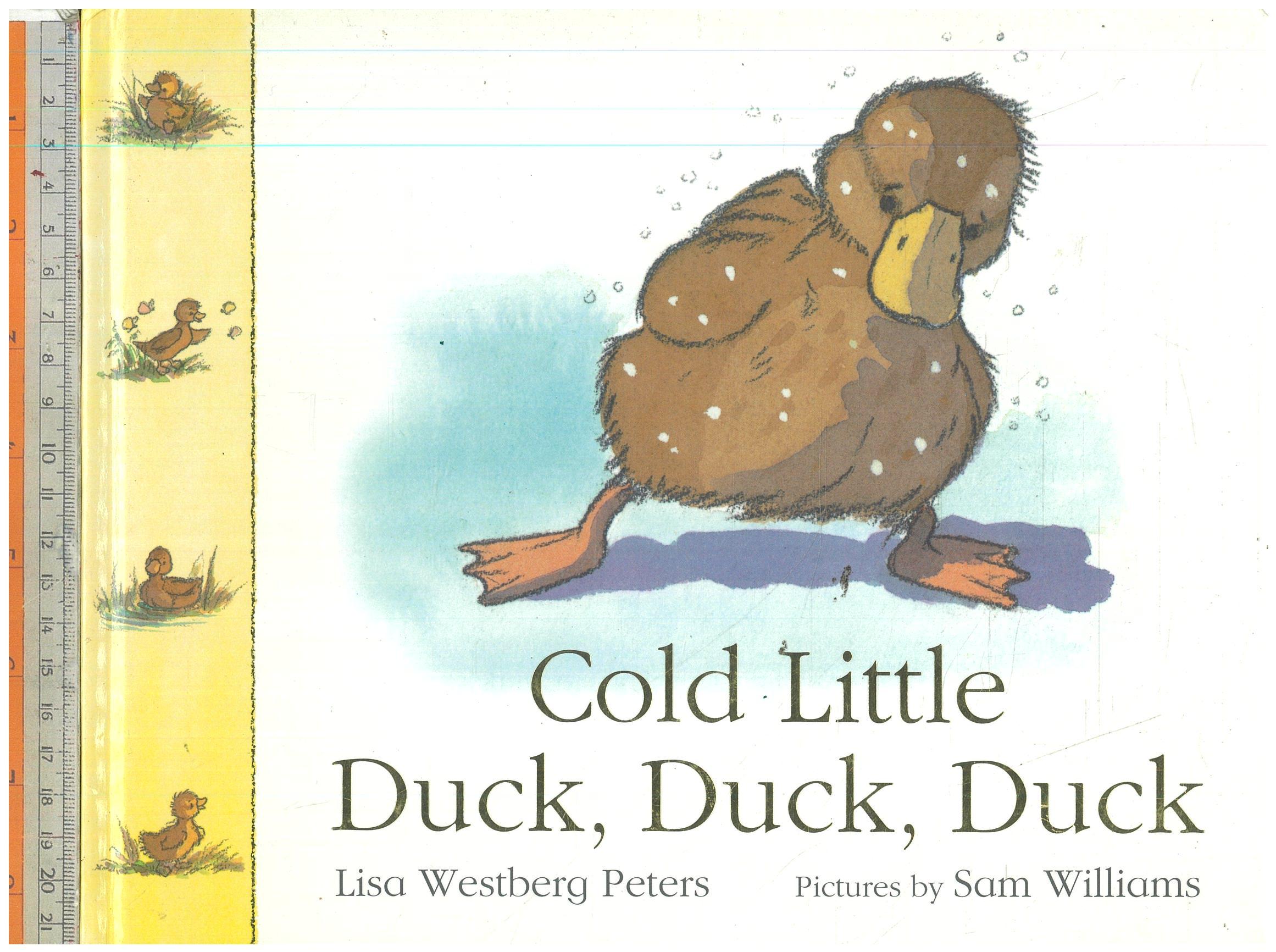 Cold Little Duck,Duck,Duck