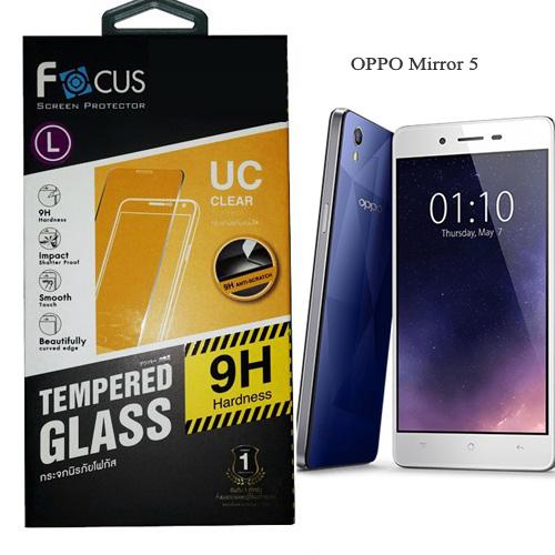 โฟกัส ฟิล์มกระจก OPPO Mirror5/5S